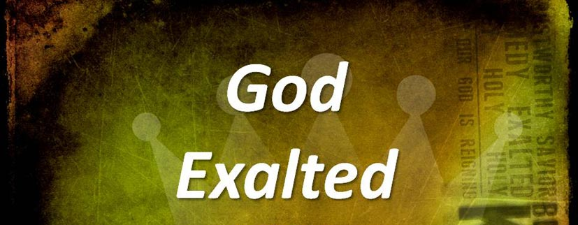 2014-01-19-God_Exalted